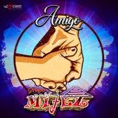 Amigo by Grupo Mijez