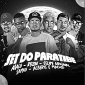 Set do Paratibe (feat. Mc Abalo, Mc Reizin, Mc Alberis e Maluco & Felipe Original) de MC Sapão do Recife