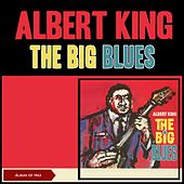 The Big Blues (Album of 1963) by Albert King
