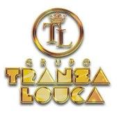 Pagode Com Prazer de Grupo TransaLouca