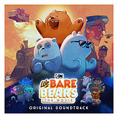 We Bare Bears: The Movie (Original Soundtrack) by We Bare Bears