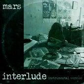 Interlude (Instrumental Version) von Mars