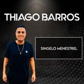 Singelo Menestrel de Thiago Barros