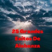 25 Grandes Éxitos de Alabanza de Samuel Hernández, Marco Barrientos, Isabelle Valdez, Ingrid Rosario, Danny Berrios