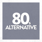 80's Alternative von Various Artists