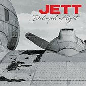 Delayed Flight de Jett