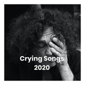 Crying Songs 2020 fra Various Artists