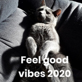 Feel good vibes 2020 fra Various Artists
