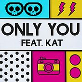 Only You di Sk3let0n