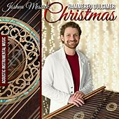 Hammered Dulcimer Christmas by Joshua Messick