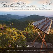 Woodland Dance by Joshua Messick