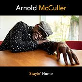 Stayin' Home by Arnold McCuller