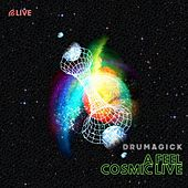 A Feel / Cosmic Live de Drumagick