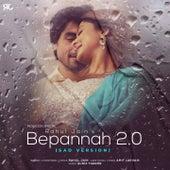 Bpannah 2.0 (Sad Version) by Rahul Jain