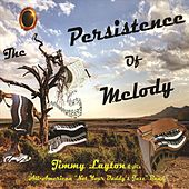 The Persistence of Melody de Jimmy Layton