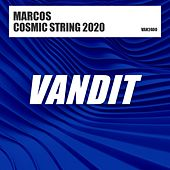 Cosmic String 2020 by Marcos