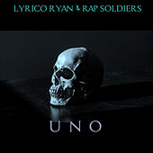 Uno by Lyrico Ryan
