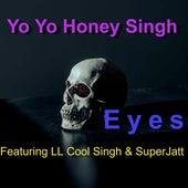 Eyes by Yo Yo Honey Singh