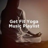 Get Fit Yoga Music Playlist de Kundalini Yoga Music, Yoga, Internal Yoga Music