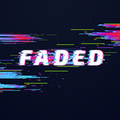 Faded de Various Artists
