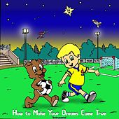 How to Make Your Dreams Come True (Instrumental) by Trees