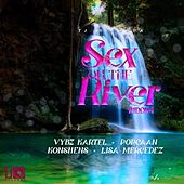 Sex on the River Riddim di Various Artists
