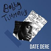 Dat Dere by Bobby Timmons