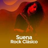 Suena Rock Clásico de Various Artists