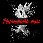 Unforgettable Night de Miki, Aren, Lara Taylor, Laura Naranjo, Candela Diaz, Kaydi, Claudio Scollo, TIMA DEE, Ryan Milo, Saúl Nicolas, Fernanda, Ledes Díaz