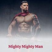 Mighty Mighty Man by Bobby Darin, Nino Rota, The Marvelettes, Sidney Bechet, Mario Nascimbene, Chet Atkins, Claude Debussy, Gerry