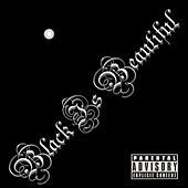 Black Is Beautiful by Cappadonna