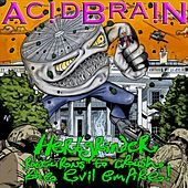 Herbgrinder Returns to Crush the Evil Empire EP by AcidBrain