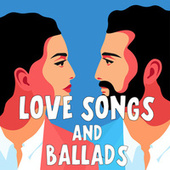 Love Songs And Ballads by Various Artists