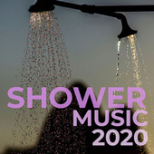 Shower Music 2020 de Various Artists