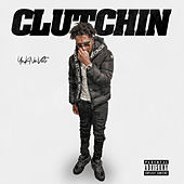 Clutchin by Youknowvonte