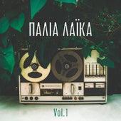 Παλιά λαϊκά vol.1 - Greek goldies Laika vol.1 von Various Artists