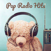 Pop  Radio Hits by Various Artists