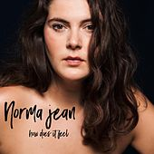 How Does It Feel by Norma Jean