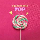 Aquecimento Pop de Various Artists
