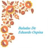 Baladas de Eduardo Ospina de Gigliola Cinquetti, Palito Ortega, Mary Trini, Rocio Durcal, Tormenta, Jeanette