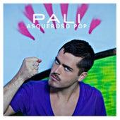 Asqueroso Pop de El Pali