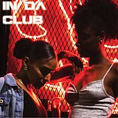 In Da Club - 2000s by Various Artists