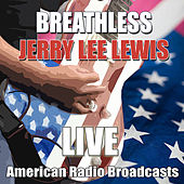 Breathless (Live) by Jerry Lee Lewis