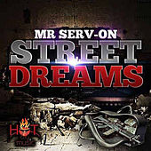 Street Dreams von Mr. Serv-On