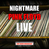 Nightmare (Live) by Pink Floyd