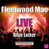 Blue Letter (Live) de Fleetwood Mac