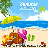 Summer Holiday, Vol. 11 (The Best Happy Music Revival & Oldies) de Various Artists