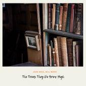 The Trees They Do Grow High von Joan Baez