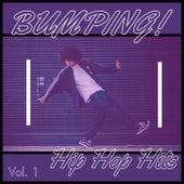 Bumping! Hip Hop (Vol. 1) by Various Artists