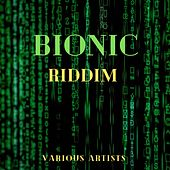 Bionic Riddim de Various Artists